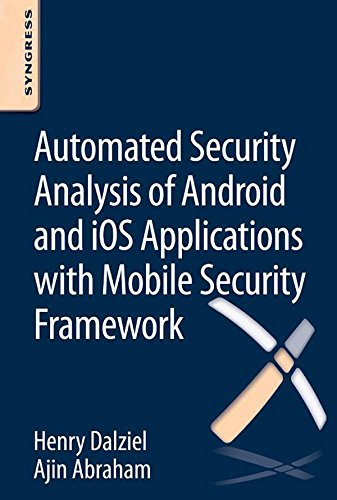 Automated Security Analysis of Android and iOS Applications with Mobile Security Framework Doc