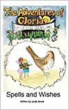 img - for Spells and Wishes (The Adventures of Gloria and the Goblins Book 3) book / textbook / text book