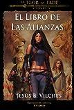 Flor de Jade IV: El Libro de las Alianzas (La Flor de Jade) (Volume 4) (Spanish Edition)