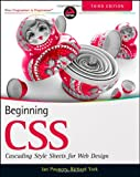 Beginning CSS: Cascading Style Sheets for Web Design, Ian Pouncey, Richard York, 0470891521