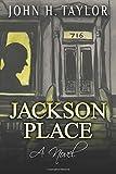 Jackson Place, John Taylor, 1499530838