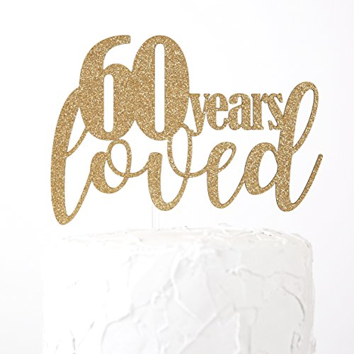 NANASUKO 60th Birthday/Anniversary Cake Topper - 60 years loved - Premium quality Made in USA - gold glitter by NANASUKO