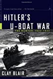 Hitler's U-Boat War: The Hunted, 1942-1945 (Modern Library War)