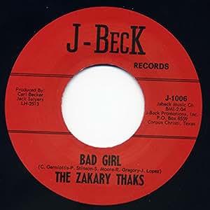 Zakary Thaks Bad Girl