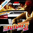 Welcome To The Future II [Explicit]