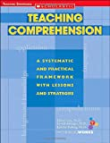 Teaching Comprehension, Judythe Patberg and Eileen Carr, 0439531357