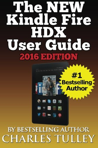 "Price comparison product image The NEW Kindle Fire HDX User Guide: A Complete User Manual For The New & Improved 8.9"" Kindle Fire HDX"