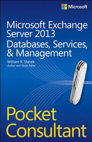 Microsoft Exchange Server 2013 Pocket Consultant Databases, Services, & Management Pdf