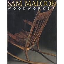 Sam Maloof: Woodworker by Sam Maloof (1983-08-02)