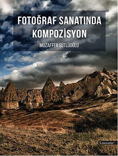 Fotograf Sanatinda Komposizyon ebook