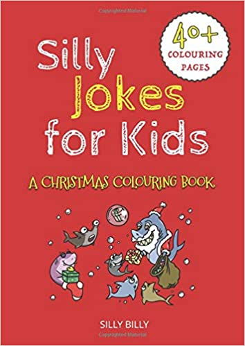 Silly Christmas Jokes.Silly Jokes For Kids A Christmas Colouring Book Silly