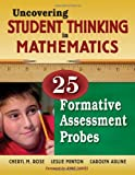 img - for Uncovering Student Thinking in Mathematics: 25 Formative Assessment Probes book / textbook / text book