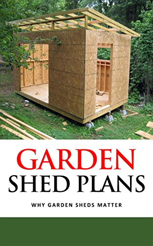Garden Shed Plans: Why Garden Sheds Matter - Kindle edition by ... on old garden shed, green shed, outhouse christmas, outhouse cedar shingle, 4x4 shed, grandmother house shed, types of siding for shed, tool shed,
