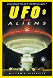 UFOs and Aliens, William R. Alschuler, 0380760452
