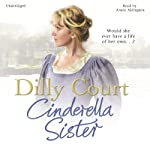Cinderella Sister | Dilly Court