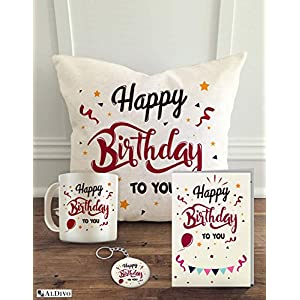 "ALDIVO Happy Birthday to You (12"" x 12"" Cushion Cover with Filler + Printed Coffee Mug + Greeting Card + Printed Key Ring) (Combo) 1"