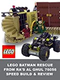 Review: LEGO Batman Rescue from Ra's al Ghul 76056 Speed Build & Review