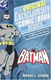 Encyclopedia of Comic Book Heroes: Batman - VOL 01 (Original Encyclopedia)