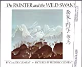 The Painter and the Wild Swans, Claude Clement, 0140546839