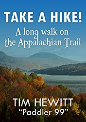 Take a Hike!: A long walk on the Appalachian Trail