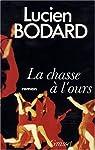 La chasse à l'ours par Bodard