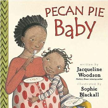 Pecan Pie Baby 0147511283 Book Cover