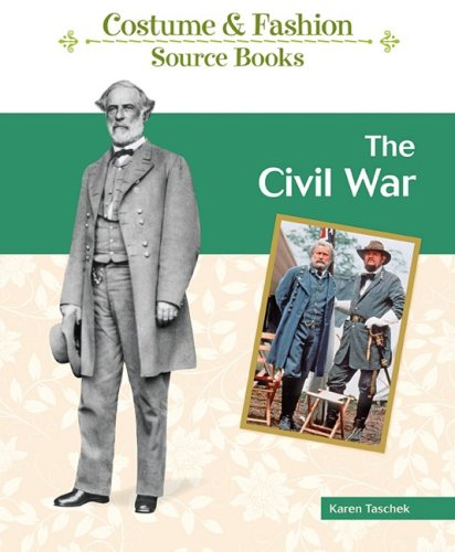 World War 1 Children's Costumes (The Civil War (Costume And Fashion Source Books))