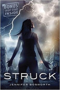 Book Struck by Jennifer Bosworth (2013-08-06)