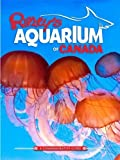 Ripley's Aquarium of Canada by Ripley's Believe It Or Not! (2014) Paperback offers
