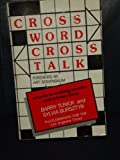 Crossword Crosstalk, Barry Tunick and Sylvia Bursztyn, 0884962814