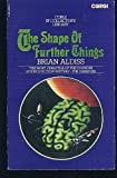 The Shape of Further Things, Brian W. Aldiss, 0571094724