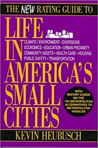 Book The New Rating Guide to Life in America's Small Cities by Kevin Heubusch (1997-11-01)