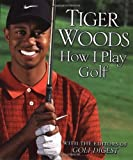 Tiger Woods: How I Play Golf: Ryder Cup Edition by Woods, Tiger (2002) Hardcover