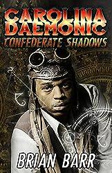 Carolina Daemonic: Confederate Shadows