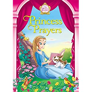 Princess Prayers (The Princess Parables)