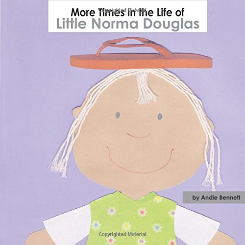 More Times in the Life of Little Norma Douglas (Volume 2) PDF