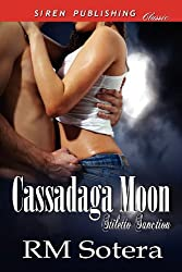 Cassadaga Moon [Stiletto Sanction 1] (Siren Publishing Classic) (Stiletto Sanction, Siren Publishing Classic)