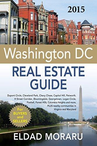 The 2015 Washington DC Real Estate Guide by Eldad Moraru (2014-08-02) pdf