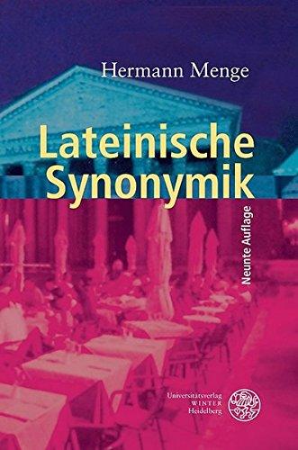 Lateinische Synonymik (Sprachwissenschaftliche Studienbücher)