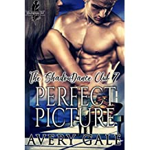 Perfect Picture (The ShadowDance Club Book 7)