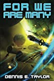 img - for For We Are Many (Bobiverse) (Volume 2) book / textbook / text book