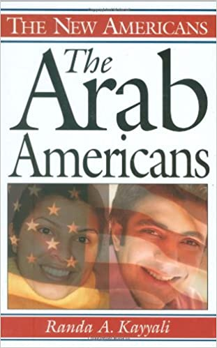 Libros para descargar gratis The Arab Americans (The New Americans) by Randa A. Kayyali in Spanish PDF ePub 0313332193