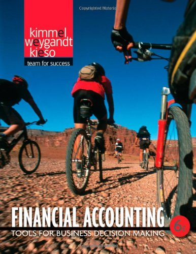 weygandt kimmel kieso financial accounting 6th edition Solution manual for managerial accounting tools for business decision making edition by weygandt kimmel and kieso - solutions manual and test bank for textbooks free test bank for managerial accounting tools for business decision making 6th edition by weygandt provides necessary tools needed to.