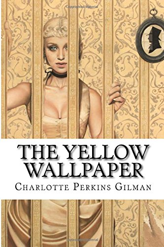 Download The Yellow Wallpaper Charlotte Perkins Gilman Book Pdf