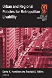 Urban and Regional Policies for Metropolitan Livability (Cities and Contemporary Society (Paperback))