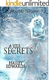 A Veil of Secrets (Araneae Nation Book 5)