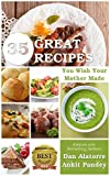 35 Great Recipes You Wish Your Mother Made