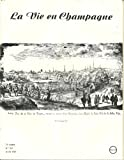 img - for La Vie en Champagne, N 353, Avril 1985 : Description de la ville de Troyes et Autres book / textbook / text book
