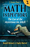 img - for The Math Inspectors: Story Two - The Case of the Mysterious Mr. Jekyll (Volume 2) book / textbook / text book