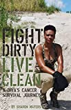 Fight Dirty Live Clean